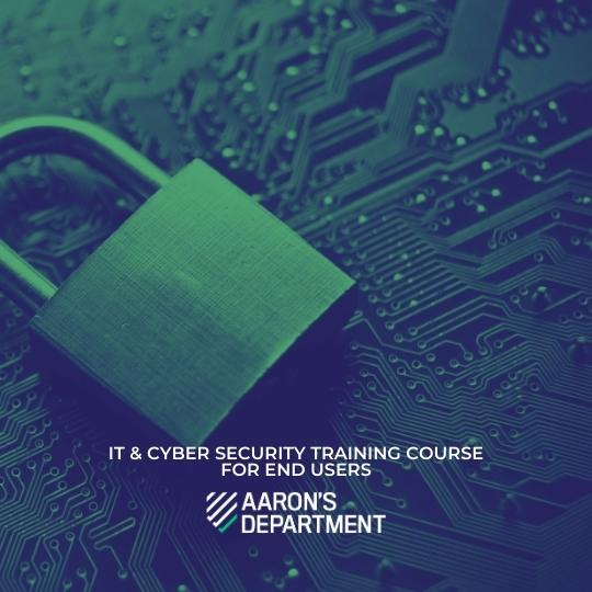 IT and Cyber security training course for end user
