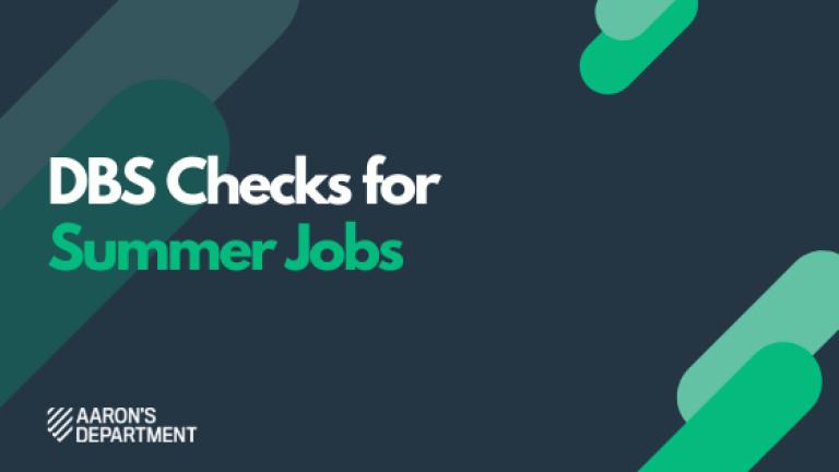 DBS Checks For Summer Jobs