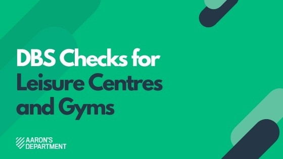 DBS Checks For Gyms and Leisure Centres