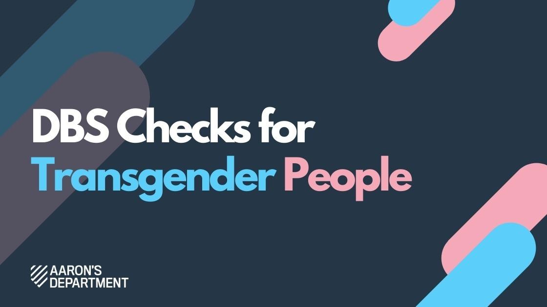 Transgender DBS Applications