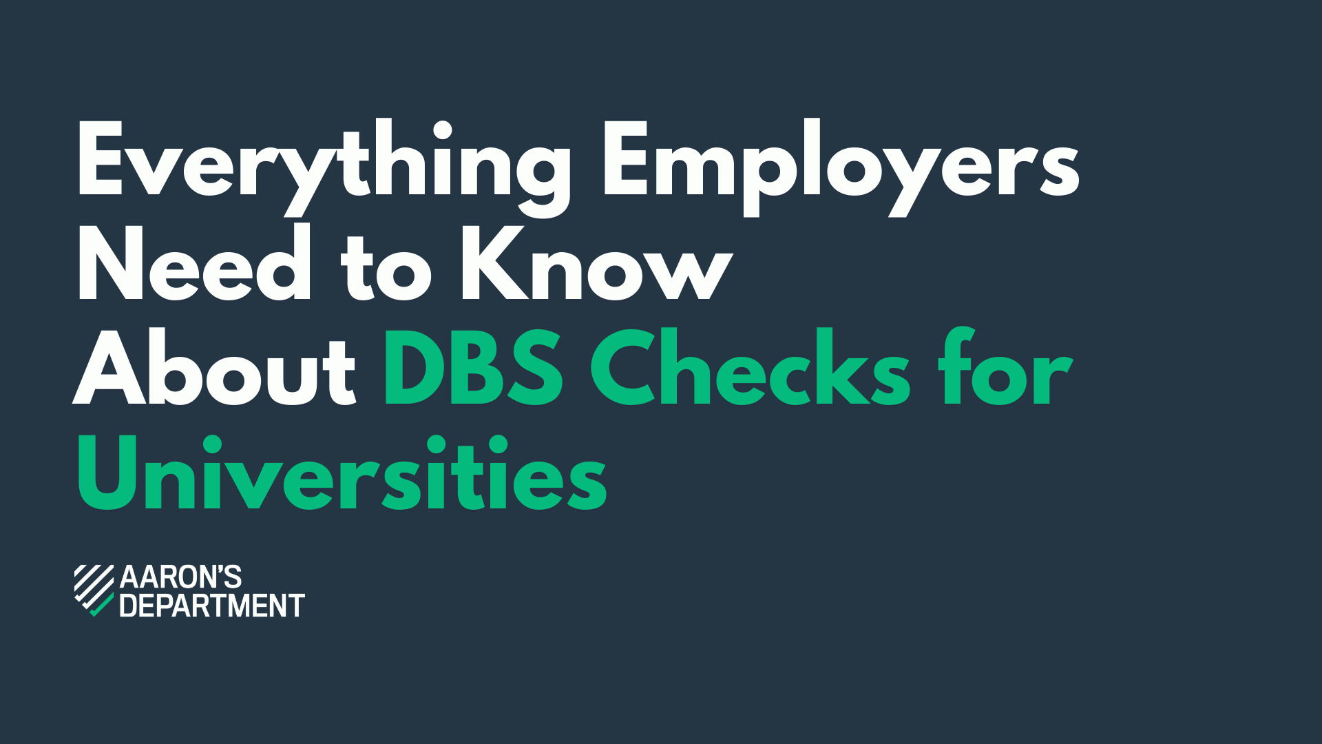 Everything Employers Need to Know About DBS Checks for Universities